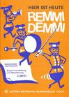 Hier ist heute Remmi Demmi  EMB 719
