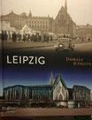 Leipzig - Damals und Heute