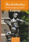 Musikalischer Stadtrundgang durch Leipzig - Buch/Minibuch