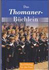 Das Thomaner Büchlein - Buch/Minibuch