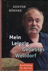 Gunter Böhnke Mein Leipzig Geliebtes Weltdorf - Buch/Minibuch