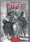 Klassisch gut - Faust-Zitate - Buch/Minibuch