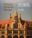 Leipzigs schönste Häuser - Vom Jugendstil bis zur Moderne