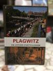 Plagwitz - Ein Leipziger Stadtteillexikon