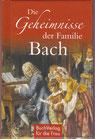 Die Geheimnisse der Familie Bach - Buch/Minibuch
