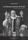 Mentil Stefano, La riflessione bioetica di Pio XII