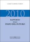 AA. VV., Rapporto sullo Stato del Futuro 2010