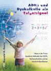 ADHS und Dyskalkulie als Talentsignal