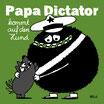 TRÖDEL Papa Dictator kommt auf den Hund