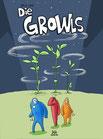 TRÖDEL Die GROWLS