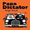 TRÖDEL Papa Dictator kriegt Besuch
