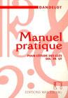 Manuel Pratique pour l'étude des clés DANDELOT ancienne édition Editions Eschig