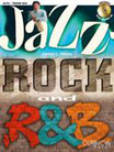 Jazz Rock and Rhythm & Blues - James L.Hosay