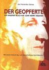 Görres, Ida Friedericke: Der Geopferte. Ein anderer Blick auf John Henry Newman.