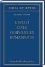 Rüssel, Herbert: Gestalt eines christlichen Humanismus