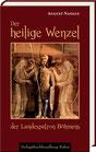 Naegle, August: Der heilige Wenzel, der Landespatron Böhmens.