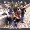 "Hüüsmüsig Gehrig ""konzerturchig"" *2008*"