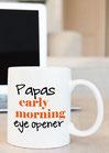 """Kaffeetasse """"Papas Eye Opener"""""""