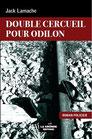 DOUBLE CERCUEIL POUR ODILON