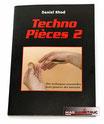 Techno Pièces 2