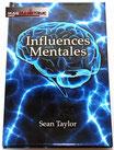 INFLUENCES MENTALES
