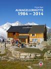 Almagellerhütte 1984-2014