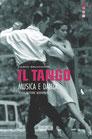 IL TANGO. MUSICA E DANZA