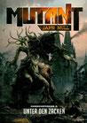 Mutant: Jahr Null – Unter den Zacken