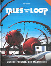 Tales from the Loop - Unsere Freunde, die Maschinen