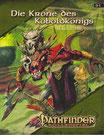 Pathfinder-Die Krone des Koboldkönigs soll mit Blut gesalbt werden