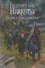 Legenden von Harkuna 1-Das Reich des Krieges