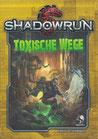 Shadowrun Toxische Wege 5te Edition