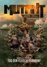 Mutant: Jahr Null Tod den Fleischfressern!