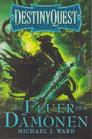 Destiny Quest Band 2-Im Feuer der Dämonen