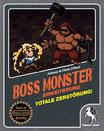 Boss Monster-Totale Zerstörung!