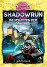 Shadowrun 6 - Im Schatten der Drachen (ADL-Abenteueranthologie)
