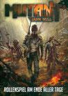 Mutant: Jahr Null – Rollenspiel am Ende aller Tage