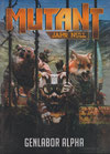 Mutant: Jahr Null – Genlabor Alpha
