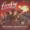 "Firefly-Adventures ""Brigands and Browncoats"""