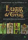 Lugg & Trug (Kaphornia 01)