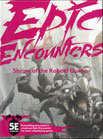 Epic Encounters: Shrine of the Kobold Queen