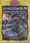 Shadowrun 6 - 30 Nächte und 3 Tage