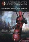 Die Harland-Chroniken - Teil 1: Das Gift der Schlange