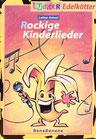 Rockige Kinderlieder Bana Banane (LiederSpieleHeft)