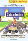 Zebrastreifen (LiederSpielHeft)