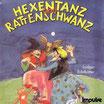 Hexentanz und Rattenschwanz (CD)