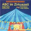 ABC im Zirkuszelt (CD)