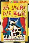 Da lacht die Kuh (LiederSpieleHeft)