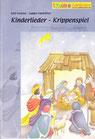 Kinderlieder Krippenspiele (LiederSpieleHeft)