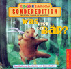 Was hört der Bär (CD)